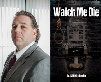 DR. BILL KIMBERLIN PUBLISHES BOOK ABOUT DEATH ROW INMATES